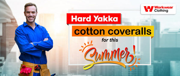 Hard Yakka cotton coveralls for this summer!