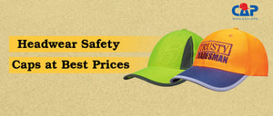 Headwear Safety Caps at Best Prices