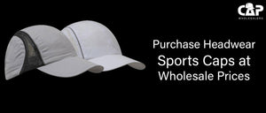 Purchase Headwear Sports Caps at Wholesale Prices