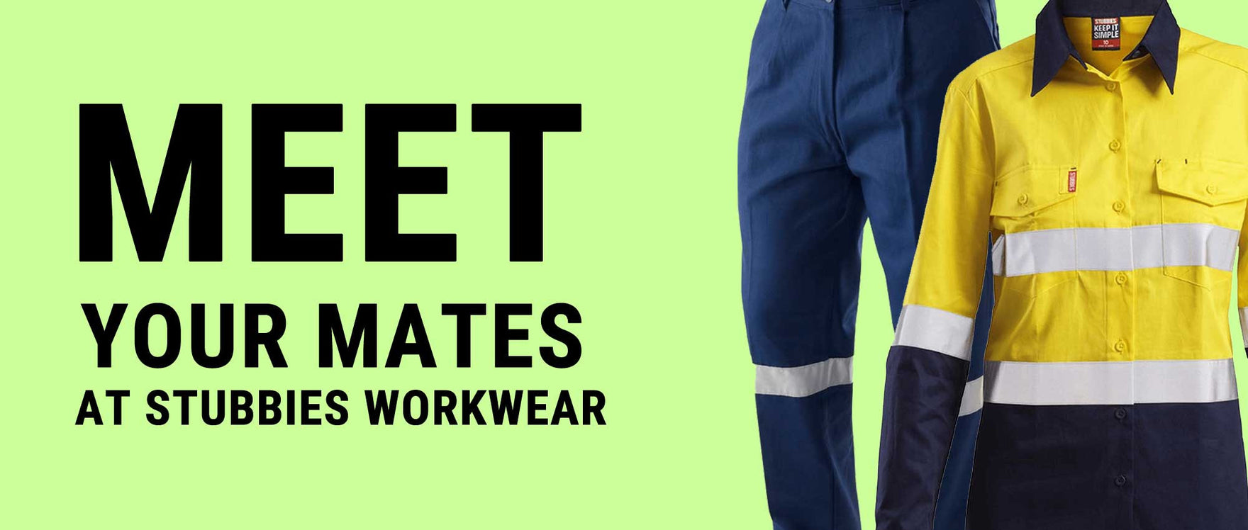 Meet your mates at Stubbies Workwear