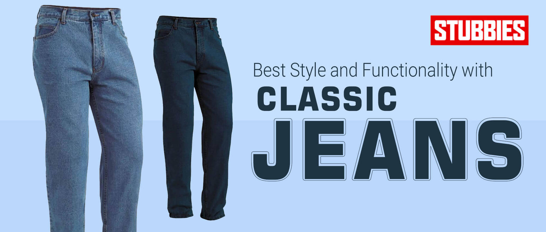 Best Style and Functionality with Classic Jeans