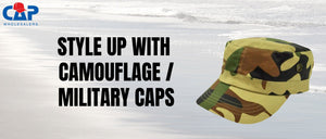 Style up with Camouflage/Military Caps