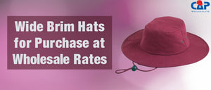 Wide Brim Hats for Purchase at Wholesale Rates