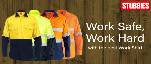 Work Safe, Work Hard with the best Work Shirt