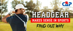 HEADGEAR MAKES SENSE IN SPORTS – FIND OUT WHY
