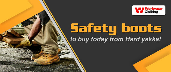 Safety boots to buy today from Hard yakka!