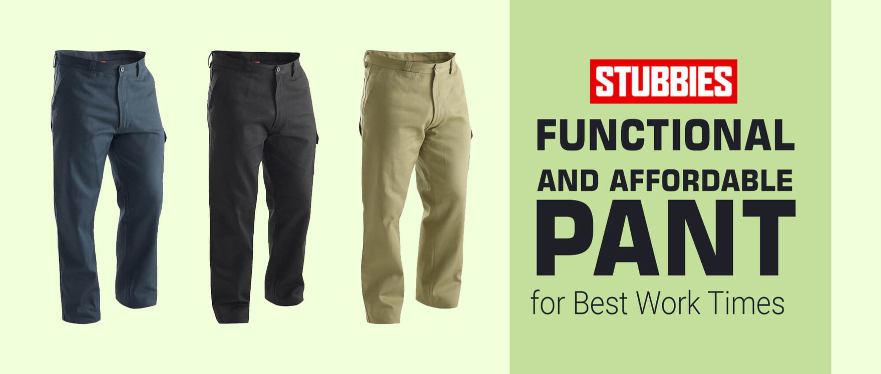 Stubbies Functional and Affordable Pant for Best Work Times