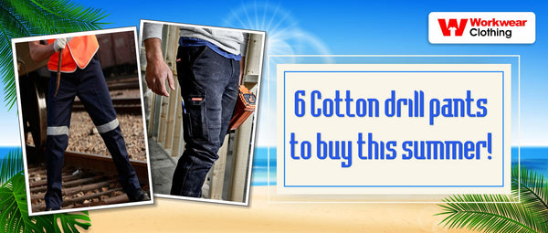 6 Cotton drill pants to buy this summer!