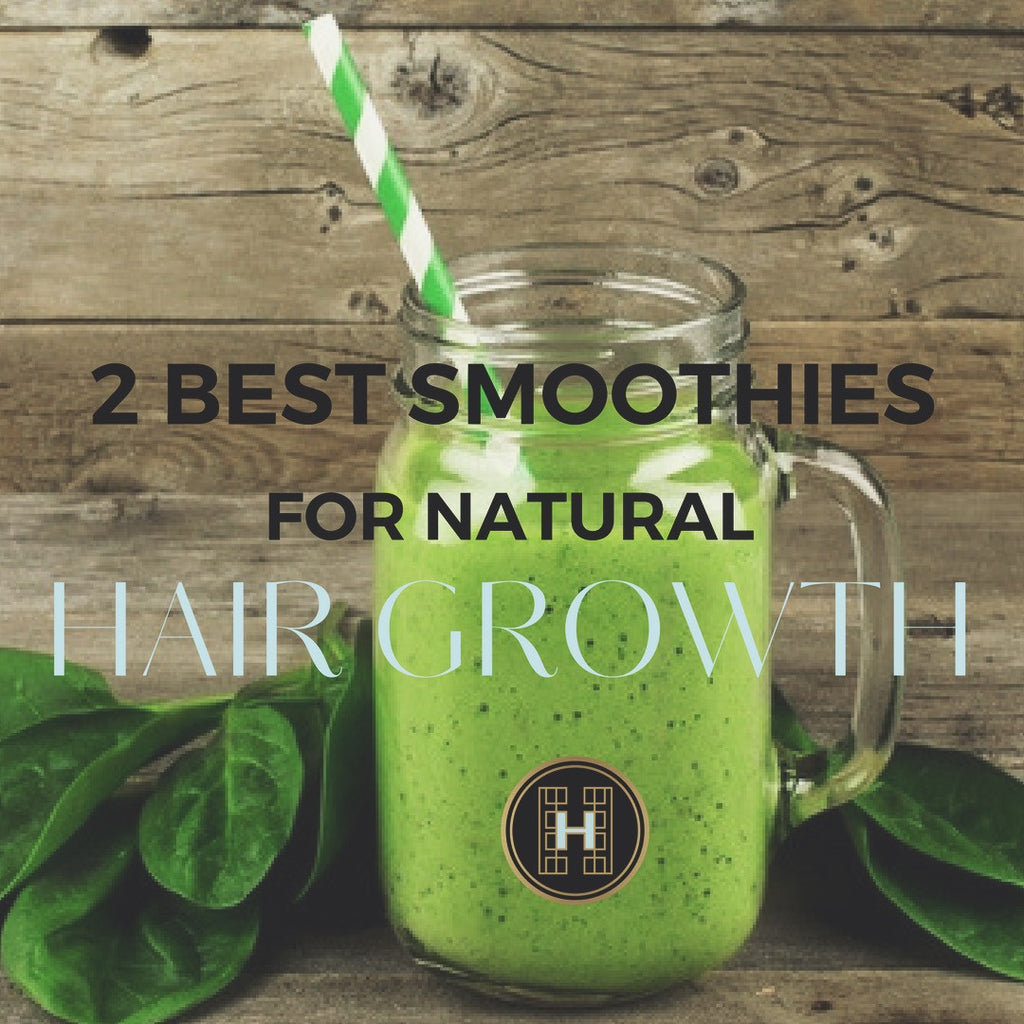 DIY HAIR GROWTH SMOOTHIES FOR HEALTHY HAIR