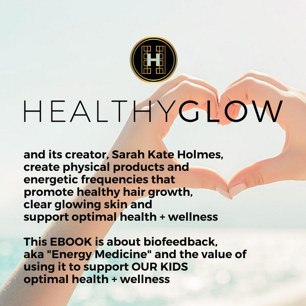 HEALTHY GLOW FOR our KIDS SOUL EBOOK