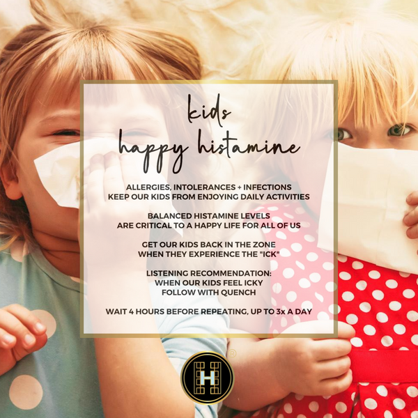 happy histamine for kids ENERGY FREQUENCY