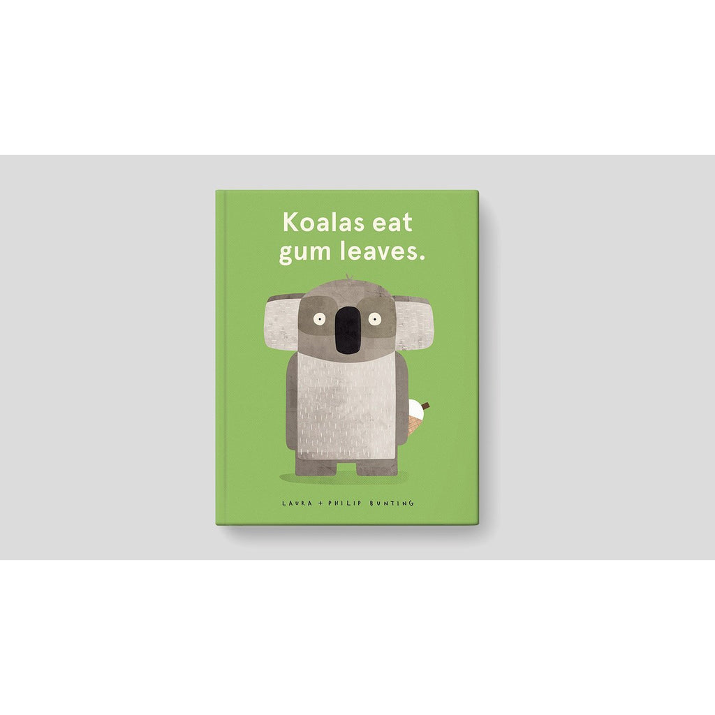 Book - Koalas Eat Gum Leaves by Laura and Philip Bunting - Harper - The Creative Toy Shop