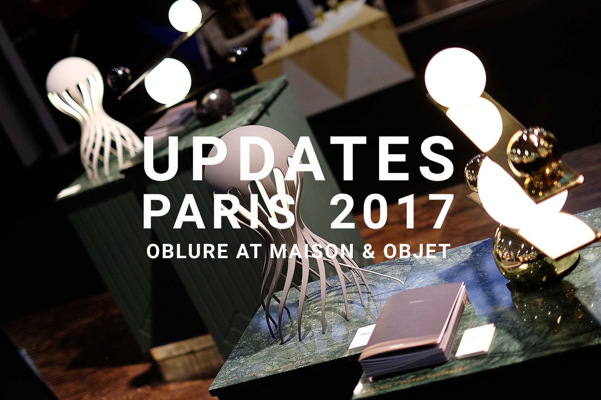 Updates from Maison & Objet 2017