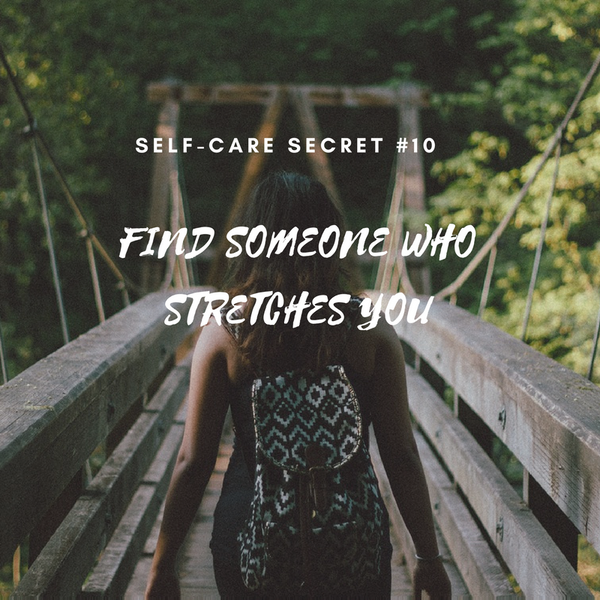 SELF-CARE SECRET #10