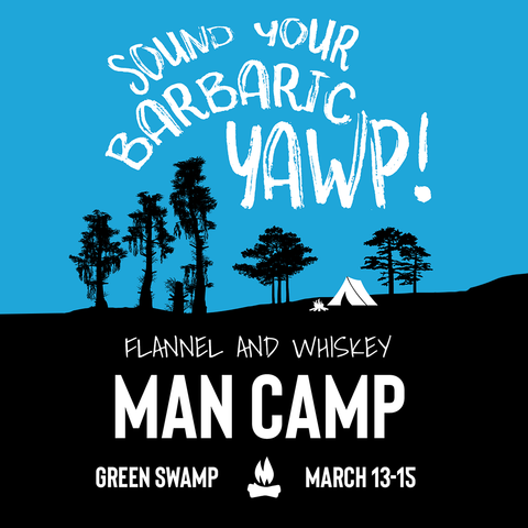 Flannel and Whiskey Man Camp Event