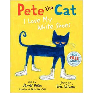 Book- Pete the Cat I Love My White Shoes