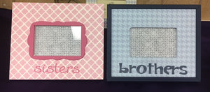 Frames for Sisters and Brothers