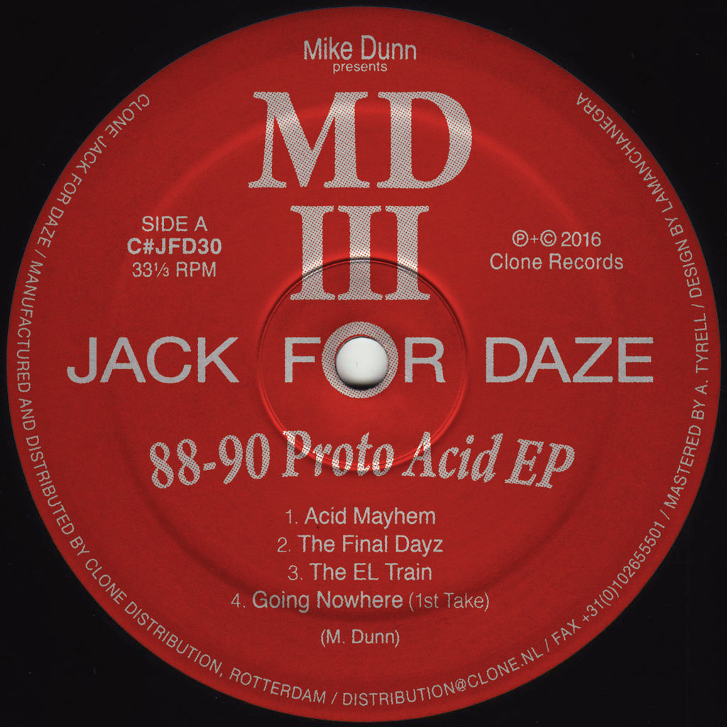 Mike Dunn presents MDIII 88-90 Proto Acid EP