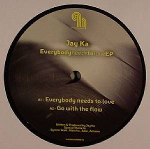 Jay Ka - Everybody Needs To Love EP