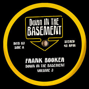 FRANK BOOKER & DICKY TRISCO DOWN IN THE BASEMENT VOLUME 3