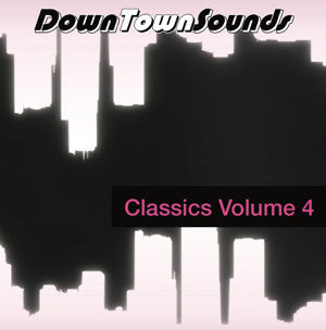 DOWNTOWNSOUNDS CLASSICS VOL.4