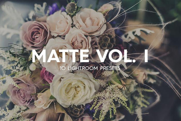 10 Matte Lightroom Presets Vol. I - Premium Lightroom Presets - Dreams & Spark