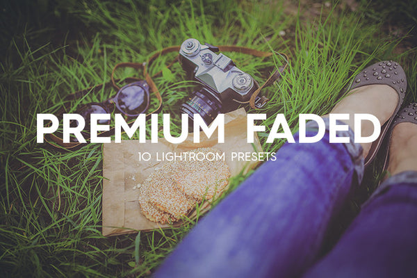 Lightroom Presets - 10 Premium Faded Lightroom Presets
