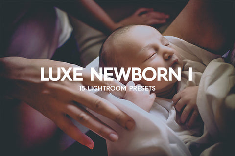 15 Luxe Newborn Lightroom Presets Vol. I - Premium Lightroom Presets - Dreams & Spark