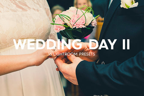 Lightroom Presets - 16 Wedding Day Lightroom Presets Vol. II