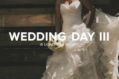 18 Wedding Day Lightroom Presets Vol. III - Premium Lightroom Presets - Dreams & Spark