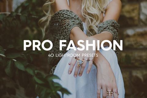 Lightroom Presets - 40 Pro Fashion Lightroom Presets