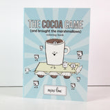 The Cocoa Came and Brought the Marshmellows 5 x 7 Coloring Book