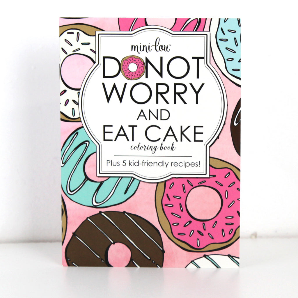 Donut Worry & Eat Cake Coloring Book | MiniLou