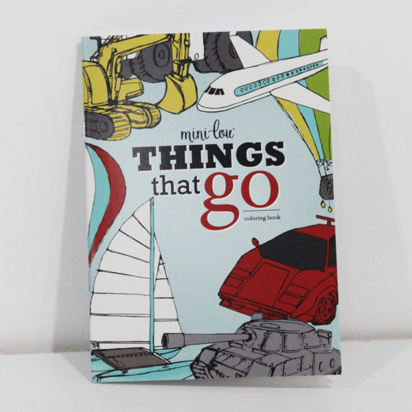 Things That Go Coloring Book