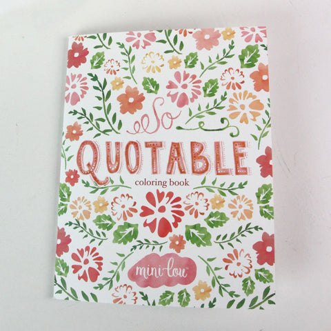 So Quotable  8.5 x 11 Coloring Book