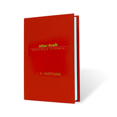After Craft (More Card Trickery) by J. K. Hartman - Book