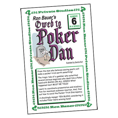 Ron Bauer series: #6 - Owed to Poker Dan - Book