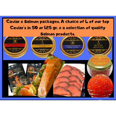 Caviar & Salmon packages. Small (50 gr), Large (125 gr).25% introduction price. - Caviar Classic London