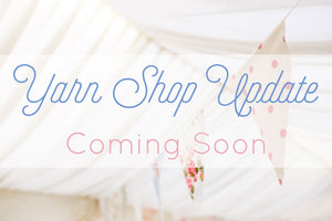 coming soon! yarn shop update