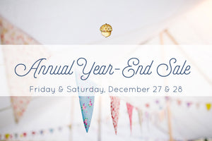 Get ready for our Annual Year-End Sale!