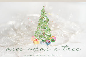 once upon a tree - a yarn advent calendar
