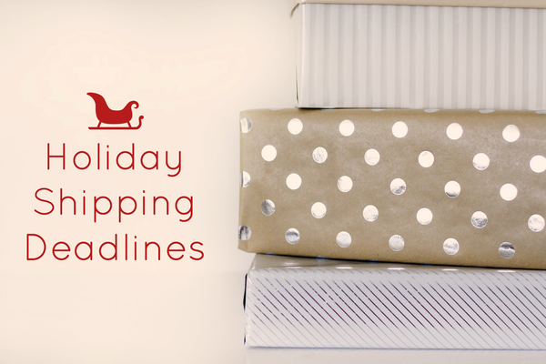 holiday shipping deadlines