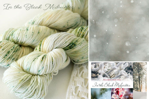 In the Bleak Midwinter - Sock Club Highlights - october house fiber arts journal