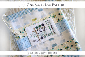 Just One More BAG - STITCH & SEW KIT