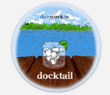 Sticker Docktail Round - dunworkin