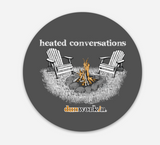 Sticker Heated Conversations - dunworkin