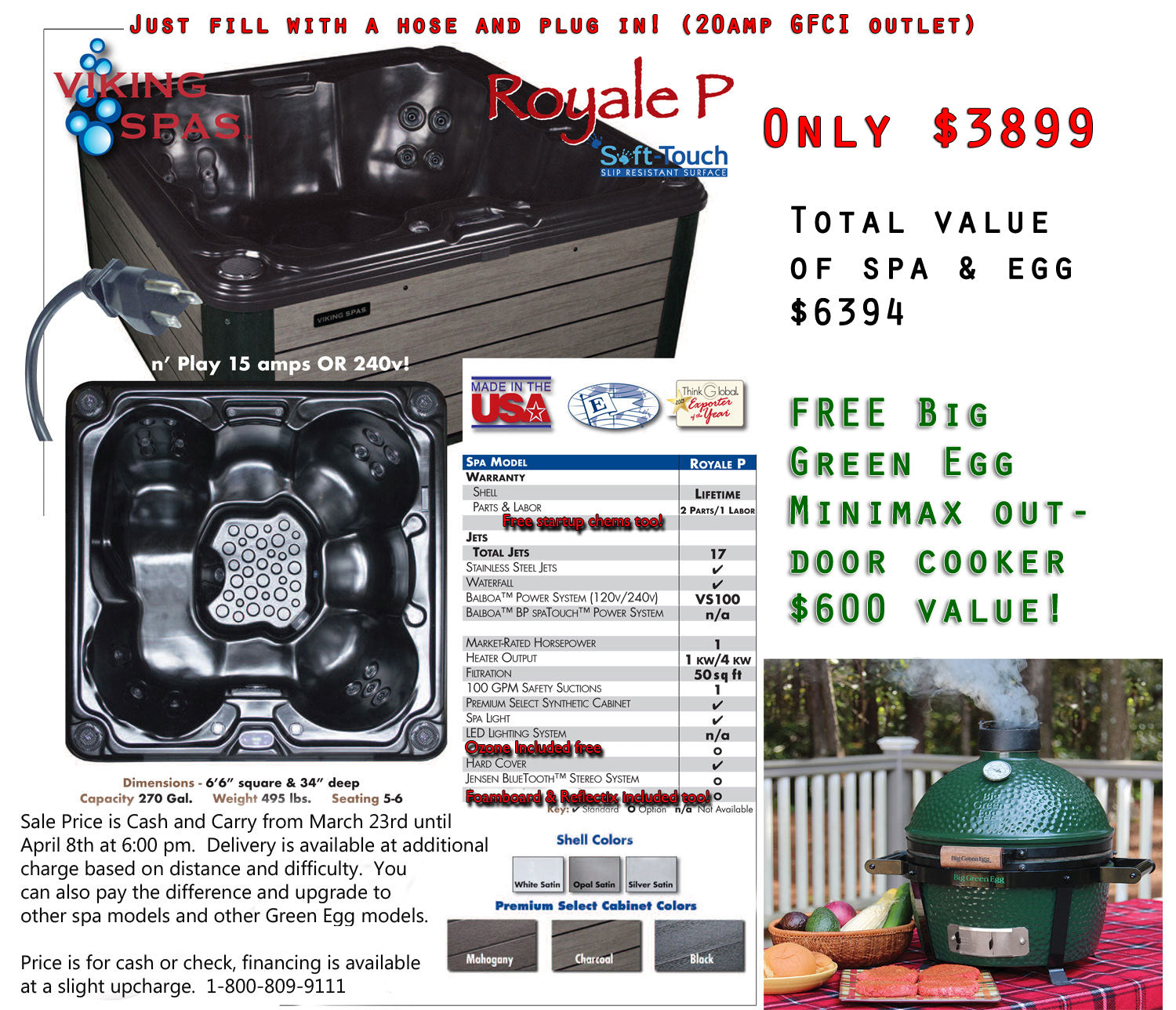 Special $5794.00 Viking Regal P or Royal P for just $3899.00 and get a Free Big Green Egg Minimax!