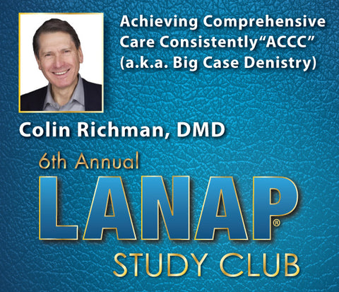 Colin Richman DMD, BDS - LANAP Study Club Presentation