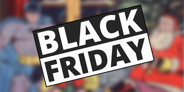 Black Friday & Cyber Monday News!