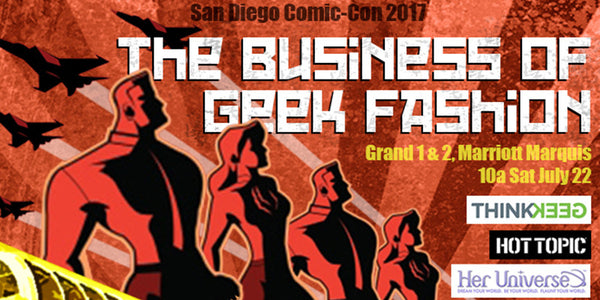 The Business of Geek Fashion Panel at SDCC